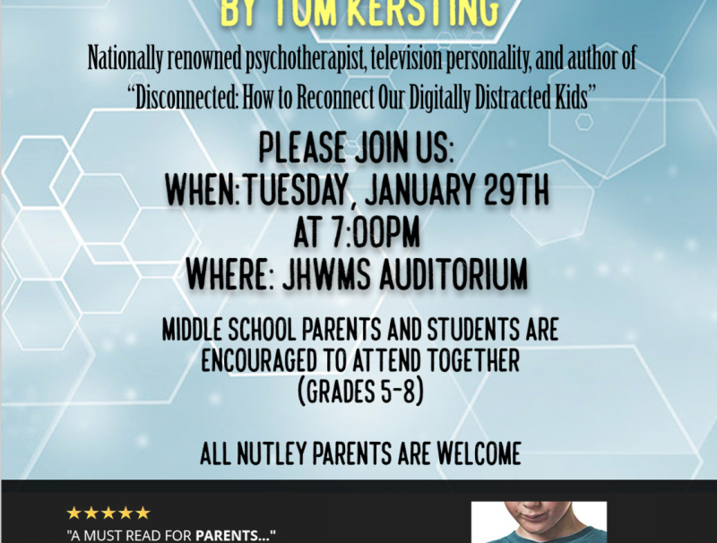 This flyer was circulated around Nutley to encourage families to come to Digitally Distracted.